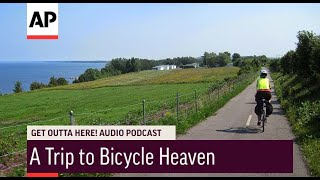 Get Outta Here Podcast: A Trip to Bicycle Heaven