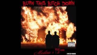 BURN THIS BITCH DOWN - Medina Ft. Con Prod. by 1K