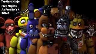 Five Nights At Freddys 4 Song - TryHardNinja