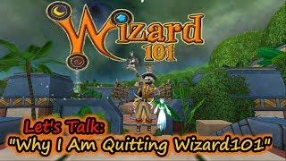Lets Talk: Why I Am Quitting Wizard101