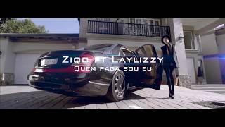 Ziqo feat LayLizzy Quem Paga Sou Eu (Unofficial Video) Prod by Márcio Graphics