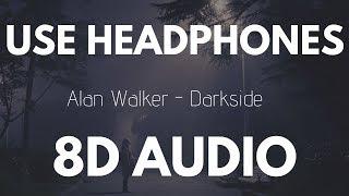 Alan Walker - Darkside (feat. Au/Ra and Tomine Harket)   8D AUDIO
