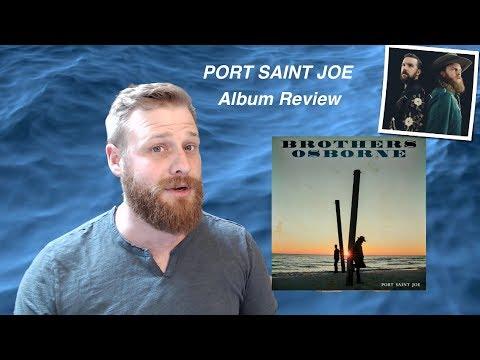 Brothers Osborne - Port Saint Joe   ALBUM REVIEW