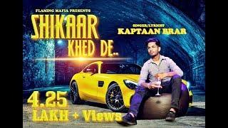 Shikaar+Khed+De+%7C+Full+Song+%7C+New+Punjabi+Song+2018+%7C+Kaptaan+Brar+%7C+Latest+Punjabi+Songs+2018