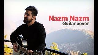 Nazm Nazm (Guitar Cover) | Ayushmann Khurrana | Arko Pravo Mukherjee | Kriti | Bareily Ki Barfi