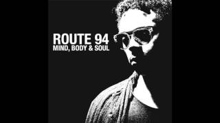Route 94 - Mind, Body & Soul