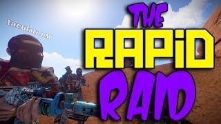 RAPID RAID | RUST RAID CAM | FASTEST RAID EVER
