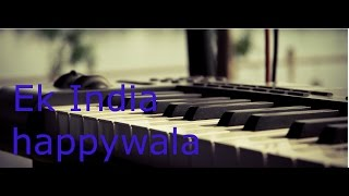 ek india happy wala piano tutorial