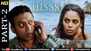 Hisss - Part 2 | Mallika Sherawat & Irrfan Khan | Naagin | Bollywood Adventure Thriller Movie Scenes