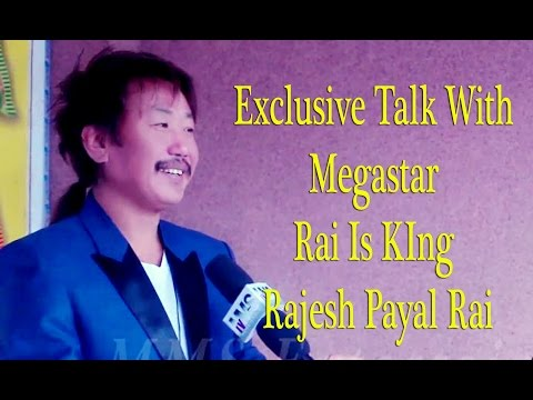 Alia Bhatt मनपर्छ Megastar Rai Is King -Rajesh Payal Rai -Latest Interview 2017/2074