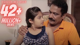 Touch me not | Child abuse awareness | Asifa | With English subtitles | 4K | Good Touch Bad Touch