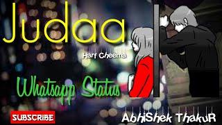 Judaa - Harf Cheema    Latest Punjabi Sad Song Whatsapp Status    AbhiShek ThakuR