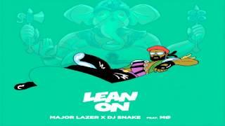 Major Lazer & DJ Snake - Lean On (feat. MØ) #AddictiveAudio