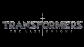Transformers 5: The Last Knight | official teaser trailer (2017) Michael Bay