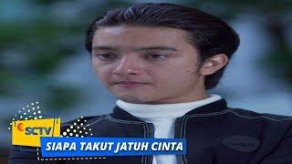 Highlight Siapa Takut Jatuh Cinta - Episode 95