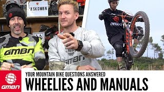 Using Body Weight For Wheelies And Manuals? | Ask GMBN Anything About Mountain Biking