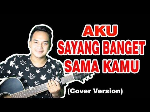 LAGU ROMANTIS BUAT PACAR KALIAN!!! | SouQy band - Aku Sayang Banget Sama Kamu (ASBSK) Cover Version
