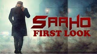 Saaho Movie First Look | Prabhas | Shraddha Kapoor