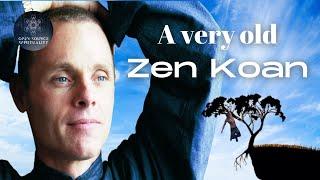 A very old Zen Koan