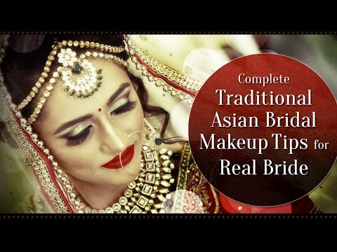 Traditional Wedding Makeup Tutorial : Download Complete Traditional Asian Bridal Makeup for Real ...