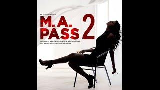 M. A.  pass 2 official trailer