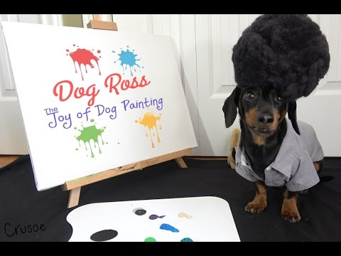 Xxx Mp4 Dog Ross The Joy Of Dog Painting 3gp Sex
