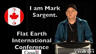 EPIC SPEECH by Mark Sargent   Flat Earth International Conference (Canada) 2018