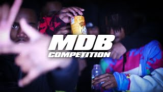 MDB - Competition (Music Video) Shot By Forbez Media