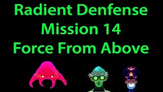 Radiant Defense Mission 14 Force from Above (with all packs) 3 stars walkthrough