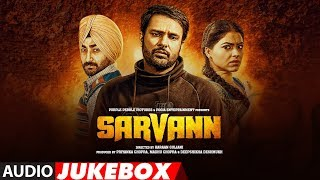 Sarvann Full Songs | Amrinder Gill | Ranjit Bawa | Simi Chahal | Latest Punjabi Movie | T-Series