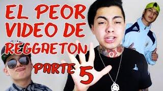 EL PEOR VIDEO DE REGGAETON PARTE 5 - NICOLAS ARRIETA