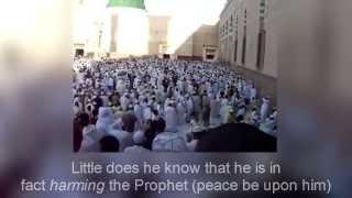 Astaghfirullah - Harming the Prophet ﷺ - READ DESCRIPTION