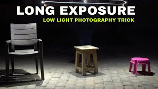What is Long Exposure? Amazing Low Light Photography At Night Without Flash | Slow Shutter In Hindi