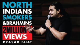 SMOKERS, DELHI AND BRAHMINS | Stand-up Comedy by Prasad Bhat