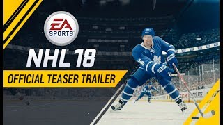 NHL 18 | Official Teaser Trailer | Xbox One, PS4