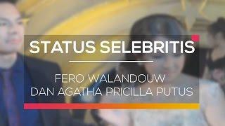 Fero Walandouw dan Agatha Pricilla Putus - Status Selebriti 14/02/16