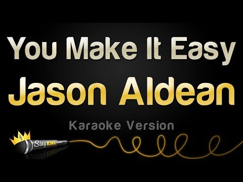 Download Jason Aldean - You Make It Easy (Karaoke Version) free
