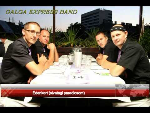 Galga Express Band Édenkert sivatagi paradicsom stúdió