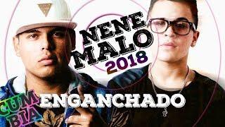 NENE MALO MIX 2018 - Enganchado Exitos (Cumbia + Reggaeton)