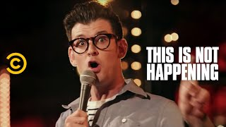 This Is Not Happening - Moshe Kasher - Pure Adrenaline Gangsters - Uncensored