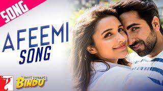 Afeemi Song | Meri Pyaari Bindu | Ayushmann | Parineeti | Jigar | Sanah