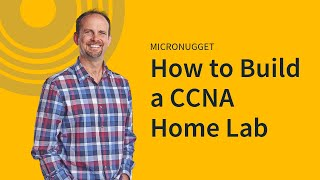 How to Build a CCNA Home Lab