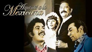 Amantes a la mexicana | Pongalo Movies