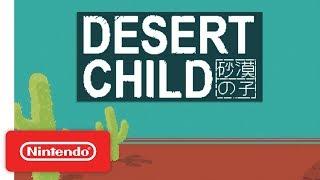 Desert Child - Release Date Announcement Trailer - Nintendo Switch