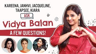 Vidya Balan answers questions from Kareena, Janhvi, Jacqueline, Kiara | Mission Mangal