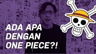 Seri Keracunan One Piece Episode 1 : Ada Apa Dengan One Piece?