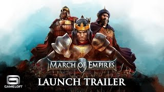 March of Empires - Launch Trailer