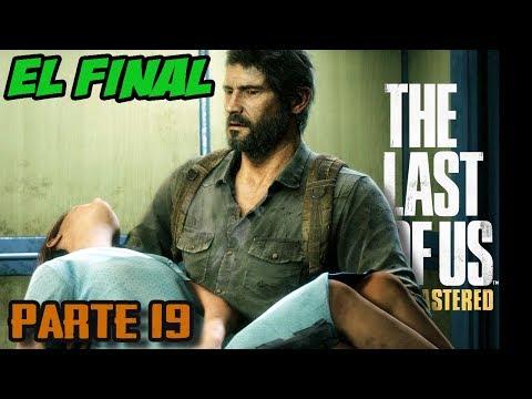 FINAL || THE LAST OF US || Parte 19 || Gameplay en español
