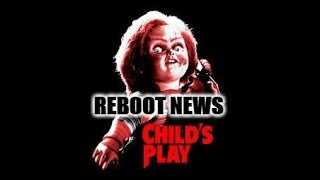 Child's Play Reboot News! Chucky Fans MUST SEE! Truth about NEW Film!