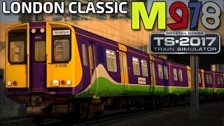 Train Simulator 2017 | London Classic! | BR Class 313
